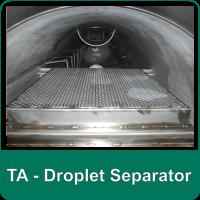 TA - Droplet Separator